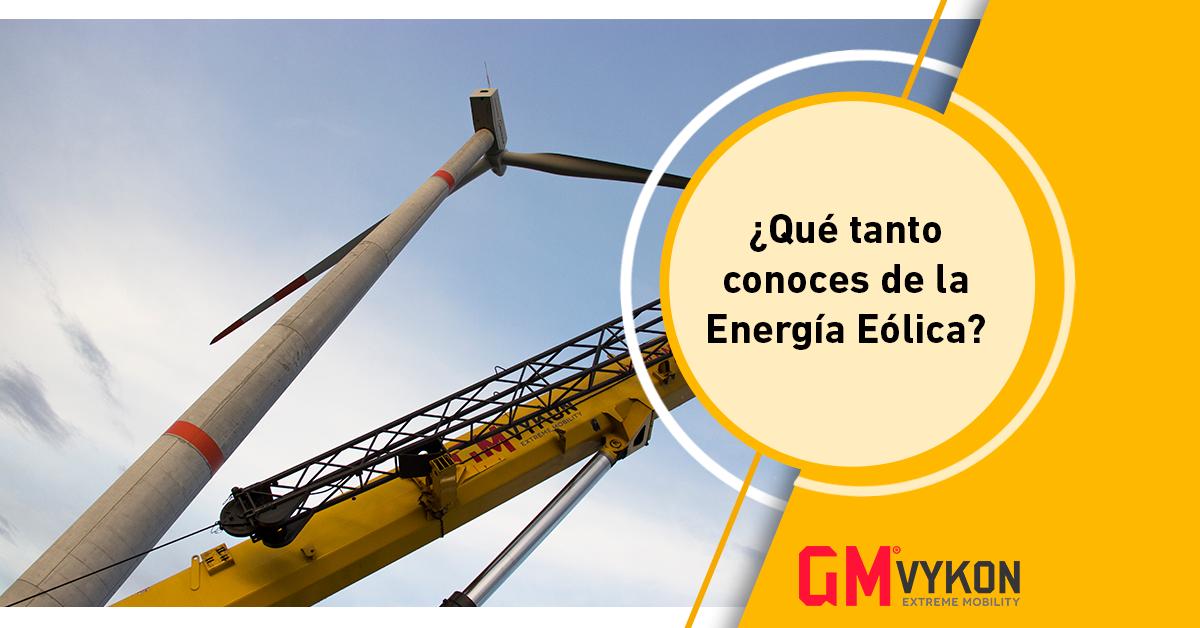 ¿Qué tanto conoces de la energía eólica?