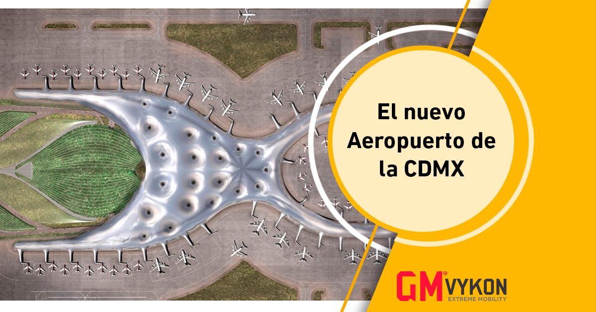El nuevo Aeropuerto Internacional de la CDMX