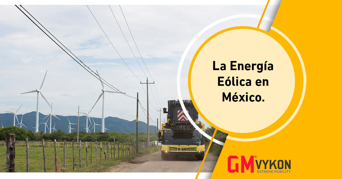 La Importancia de la energía eólica en México