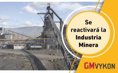 Se reactivará  la Industria Minera